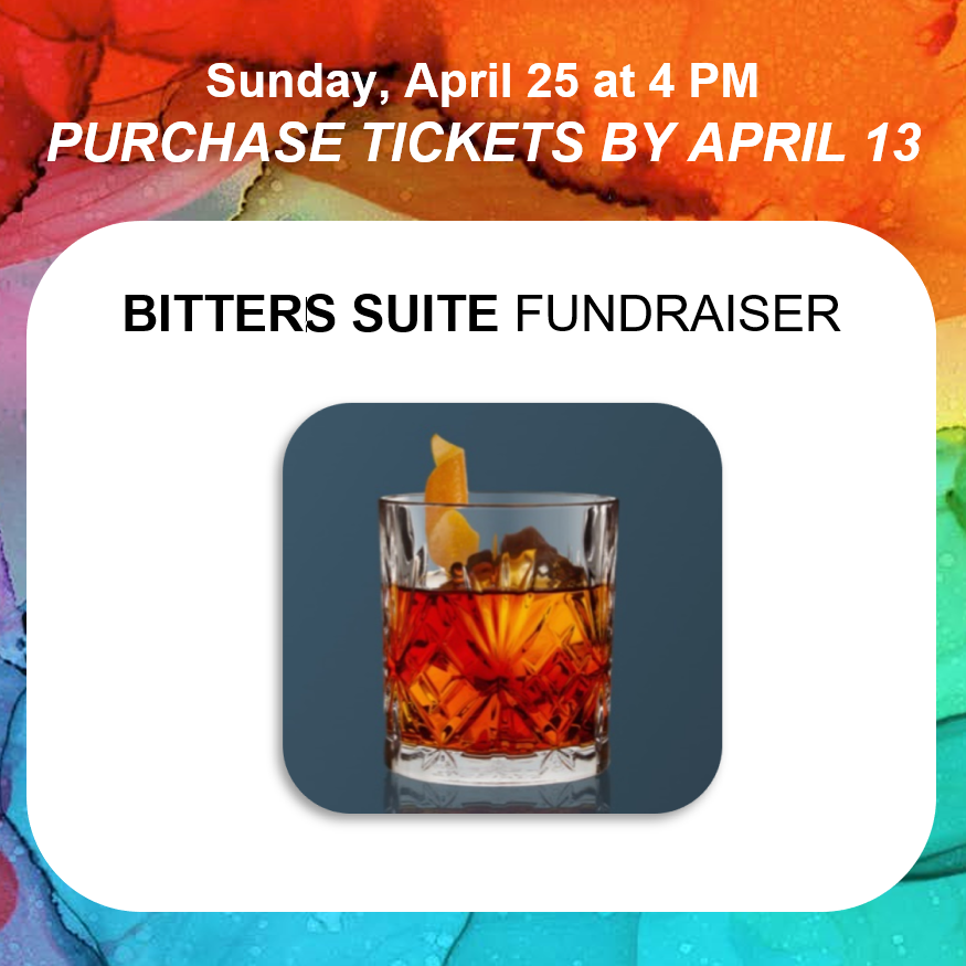 """Purchase Tickets for Choralis """"Bitters Suite"""" Fundraiser by April 13"""